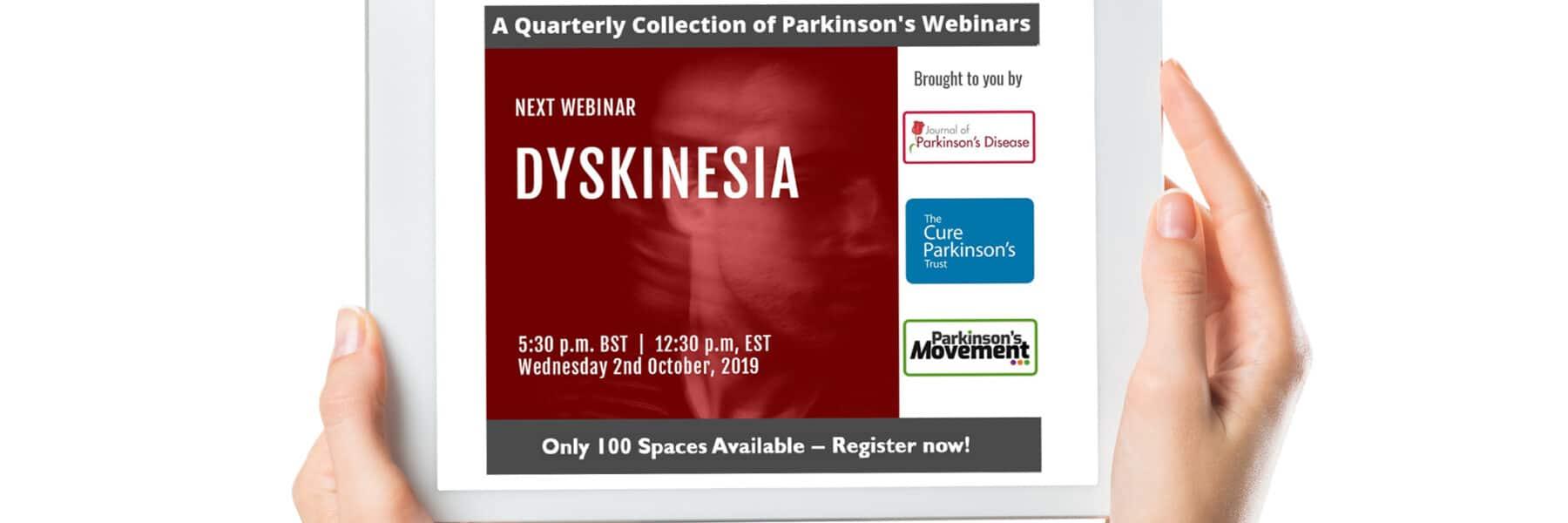 Dyskinesia webinar